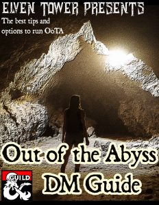 Out of the Abyss – Chapter 16 – The City of Spiders | Elven