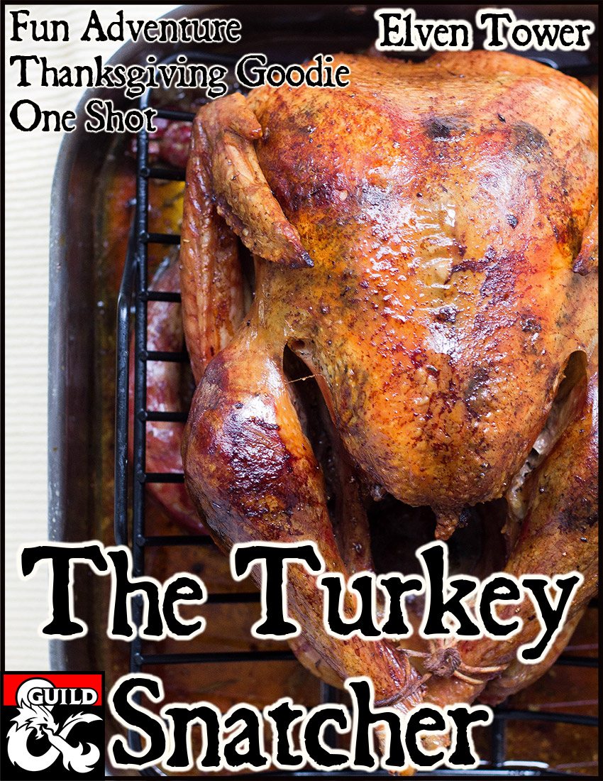 The Turkey Snatcher – Thanksgiving Free Adventure