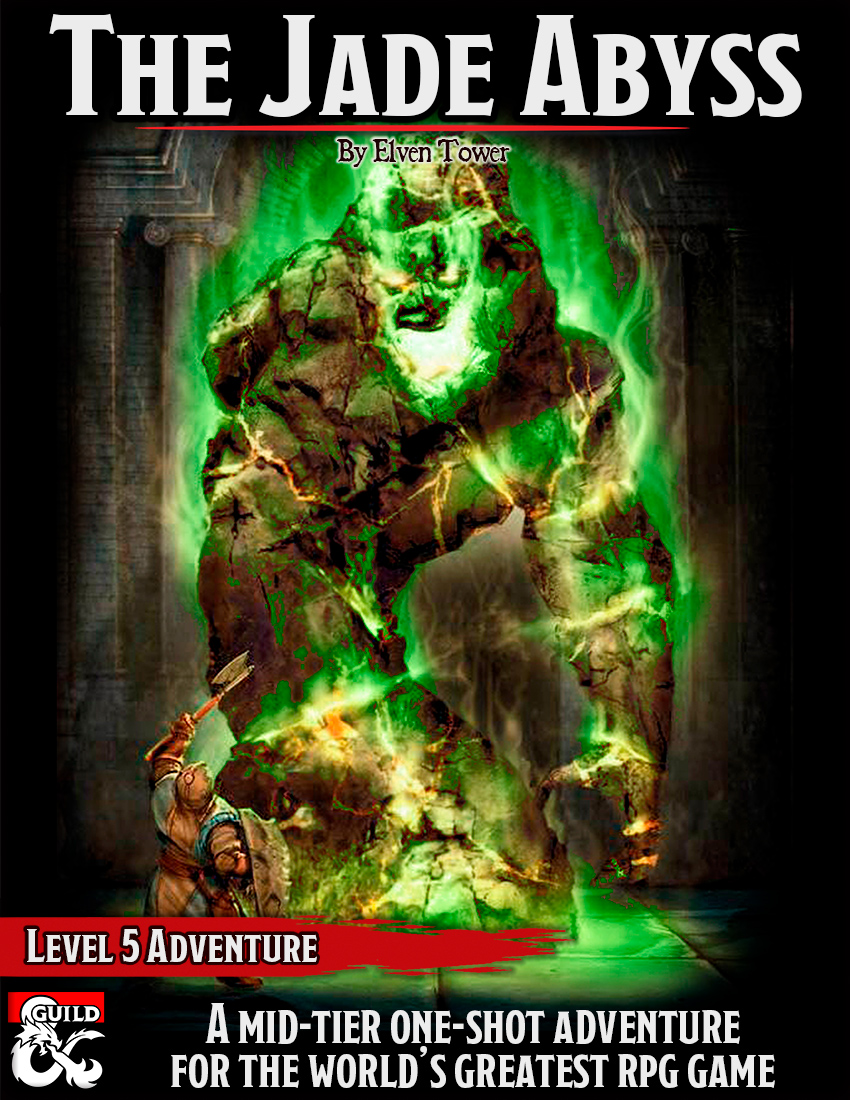The Jade Abyss – Tier 2 Adventure