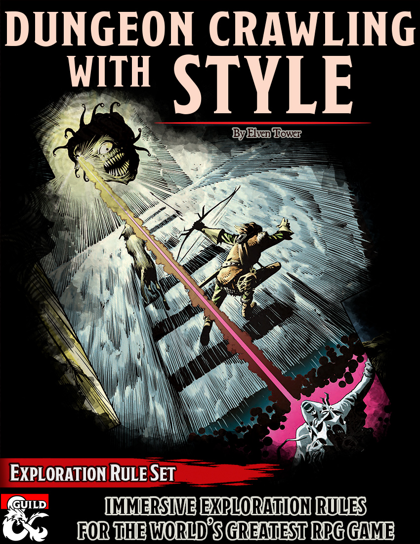 Dungeon Crawling with Style