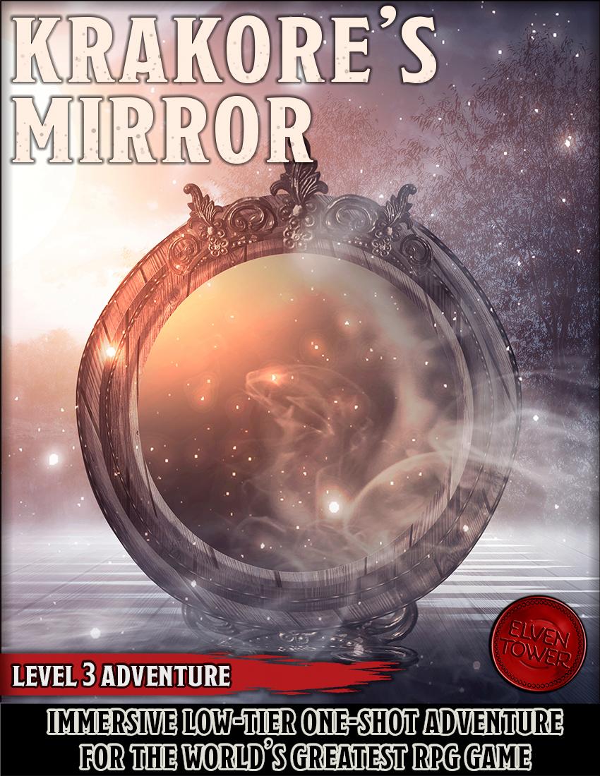 Krakore's Mirror – D&D 5e Adventure – Level 3