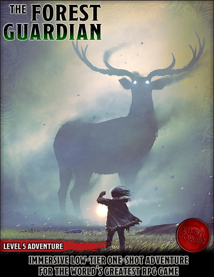 Forest Guardian – Level 5 adventure