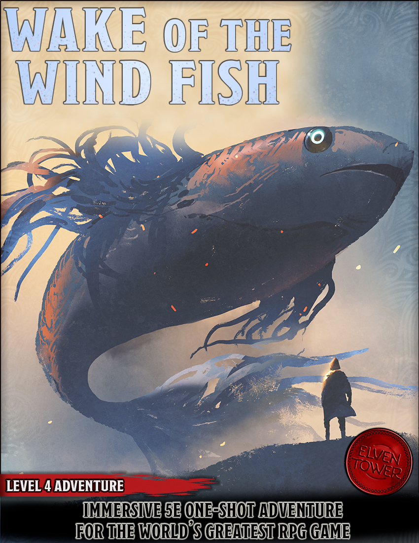 Wake of the Wind Fish – Level 4 Adventure