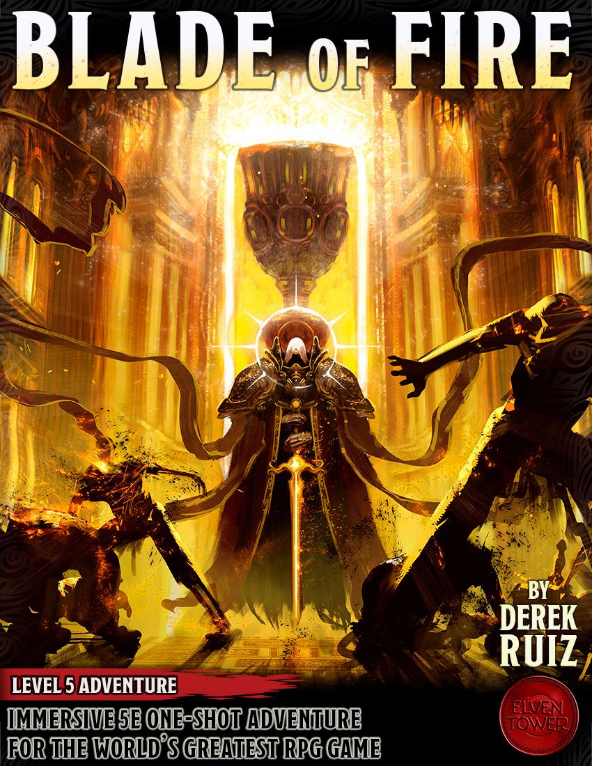 Blade of Fire – Level 5 Adventure